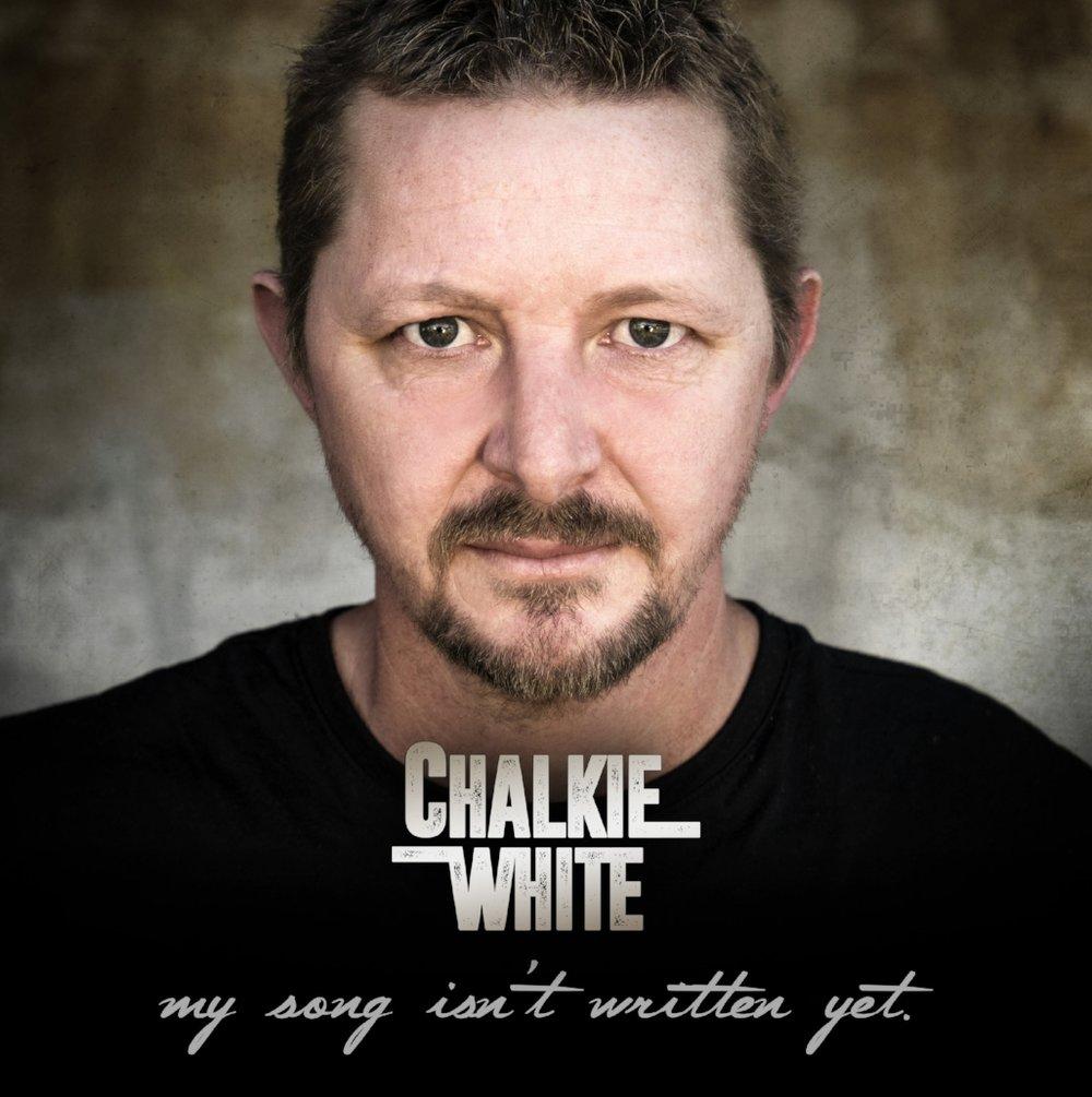 Chalkie White Album - My Song isn't written yet