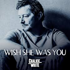 Chalkie White Album - Wish she was with you