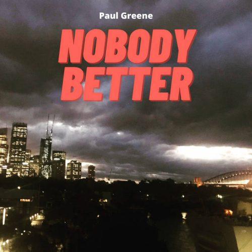 album-paul-greene-nobody-better